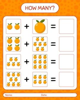 Quanti conteggio del gioco con l'arancia. foglio di lavoro per bambini in età prescolare, foglio di attività per bambini, foglio di lavoro stampabile