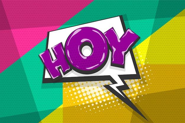 Hoy hey ciao saluto colorato fumetto raccolta di testo effetti sonori stile pop art discorso bolla