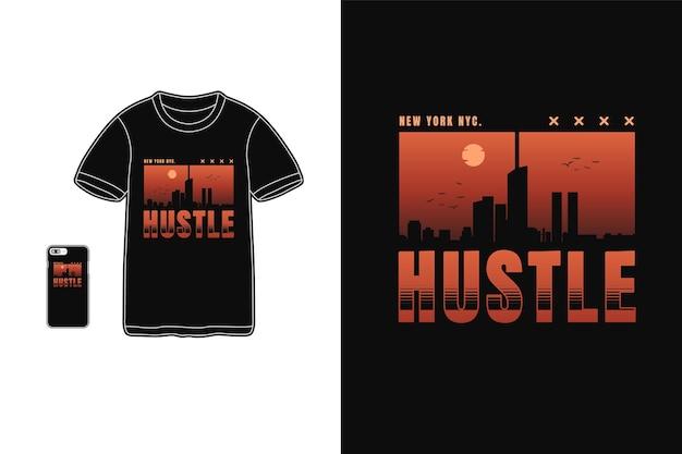 Hustle new york nyc, t-shirt merchandise silhouette mockup tipografia