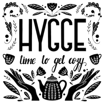 Concetto di hygge. iscrizione e illustrazione della mano in bianco e nero