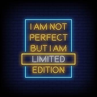 Non sono perfetto ma sono un testo in stile cartelli al neon in edizione limitata