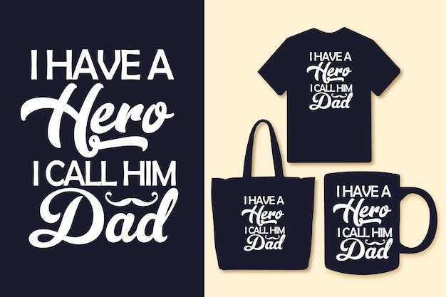 Ho un eroe che lo chiamo papà tipografia padre cita design