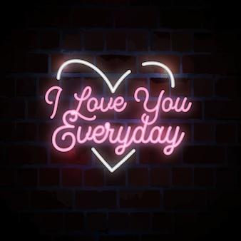 Ti amo tutti i giorni con scritte al neon per san valentino