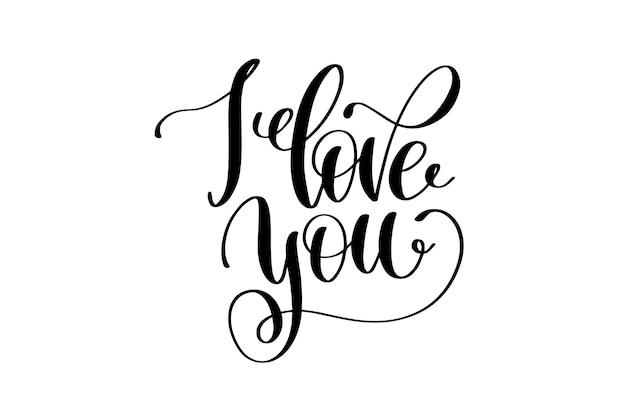 Ti amo scritto a mano lettering citazione positiva sulla vita e l'amore