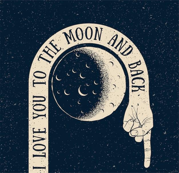 Ti amo fino alla luna e ritorno. l'annata creativa disegnata con la mano gira intorno alla luna e alla schiena. modello di disegno della cartolina d'auguri
