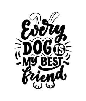 Illustrazione con una frase divertente. citazione ispiratrice disegnata a mano sui cani.