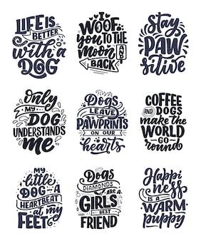 Illustrazione con frasi divertenti. citazioni ispiratrici disegnate a mano sui cani