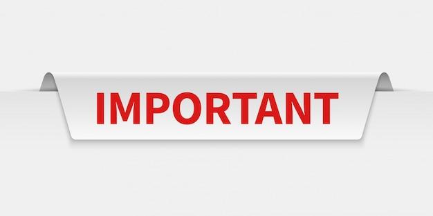 Banner importante. etichetta informativa a schede con avviso di attenzione. etichetta di importanza e attenzione