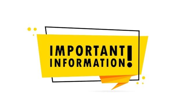 Informazioni importanti. insegna del fumetto di stile di origami. modello di disegno adesivo con testo di informazioni importanti. vettore env 10. isolato su priorità bassa bianca.