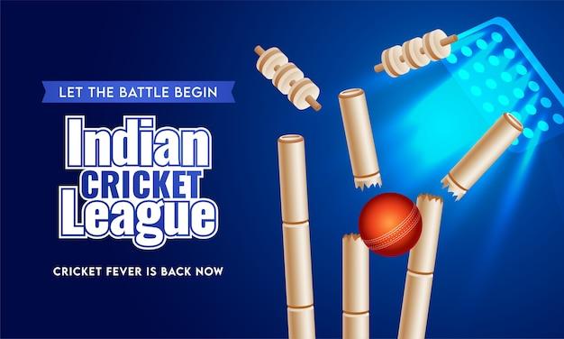 Testo indian cricket league in stile adesivo con palla rossa realistica che colpisce i wickets su sfondo blu di illuminazione dello stadio.