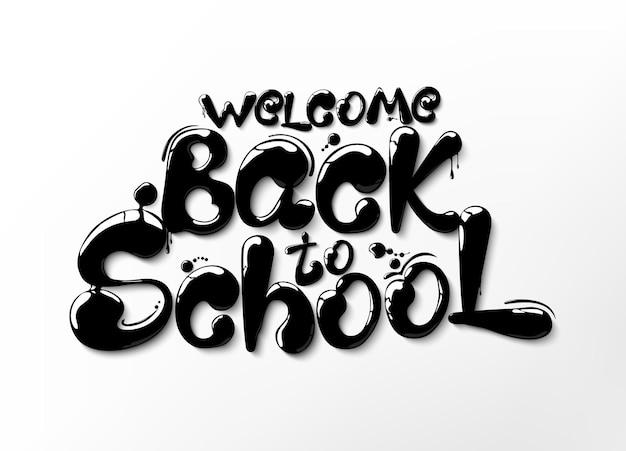 Inchiostro che scorre in forma di lettere ritorno a scuola lettering per striscioni poster volantini