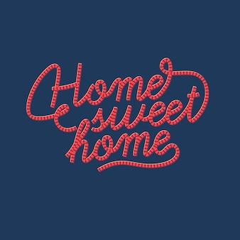 Iscrizione casa dolce casa sfondo