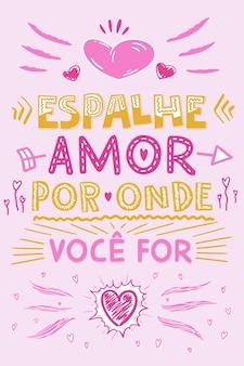 Inspirational colorato frase portoghese traduzione diffondi amore ovunque tu vada