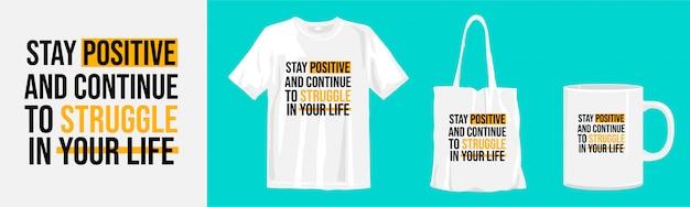 Citazioni ispiratrici e motivazionali sulla vita. t-shirt tipografia, tote bag e design a coppa