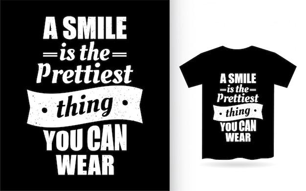 Citazione ispiratrice sul design dell'iscrizione del sorriso per la maglietta