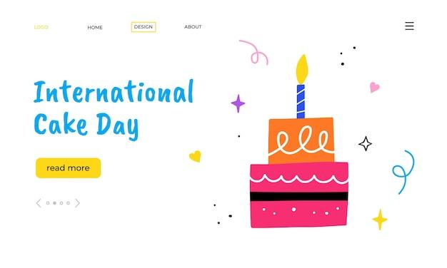 Giornata internazionale della torta. torta di compleanno disegnata a mano con candela. modello di pagina di destinazione.