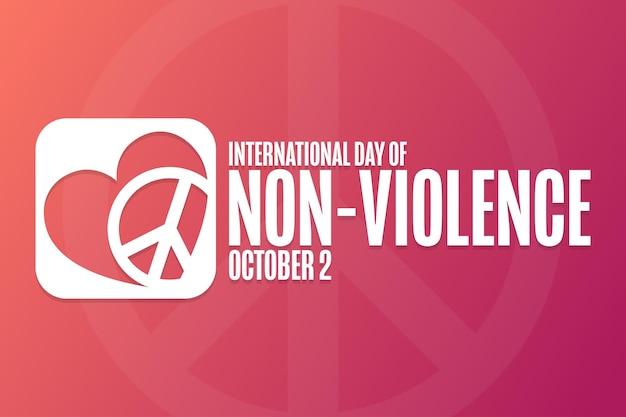 Giornata internazionale della nonviolenza. 2 ottobre. concetto di vacanza. modello per sfondo, banner, carta, poster con iscrizione di testo. illustrazione di vettore eps10.