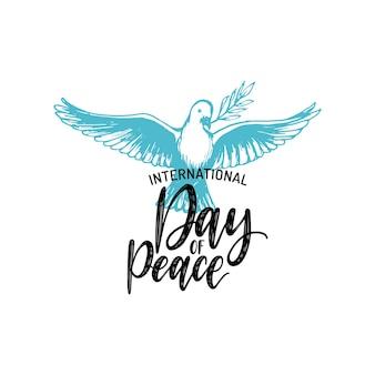 Giornata internazionale della pace, scritte a mano di vettore. illustrazione disegnata di colomba con un ramo di palma su sfondo bianco. biglietto di auguri, poster con calligrafia.