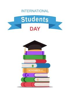 Bandiera di vettore della giornata internazionale degli studenti pila piatta di libri e cappello accademico quadrato
