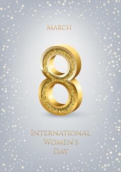 Modello verticale della cartolina d'auguri della giornata internazionale della donna, numero d'oro otto con testo e coriandoli su sfondo grigio.