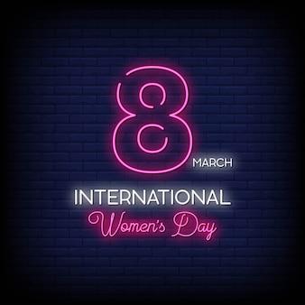 Testo di stile delle insegne al neon della giornata internazionale della donna