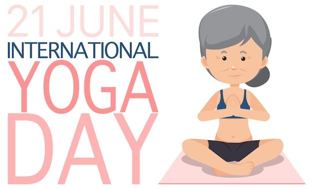 Banner della giornata internazionale dello yoga del 21 giugno con una donna anziana che fa esercizio di yoga