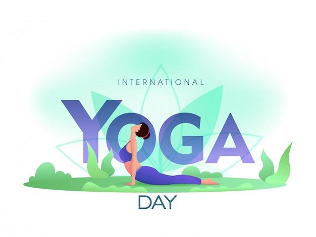 Testo di giorno internazionale di yoga con la giovane donna del fumetto che pratica la posa di yoga di bhujangasana sulla vista della natura.