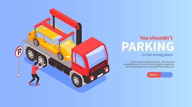 Banner orizzontale di parcheggio auto isometrico con vista di evacuazione auto parcheggiata in modo errato con pulsante e testo