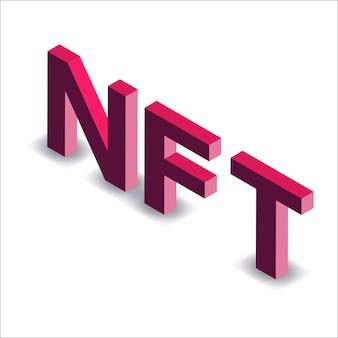 Testo rosso isometrico nft token non fungibile isolato su bianco. paga per oggetti da collezione unici nei giochi o nell'arte. illustrazione vettoriale.