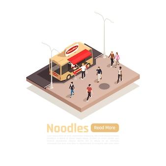 Composizione di camion di carrelli stradali isometrica con camion di cibo di noodles e leggi di più banner pulsante button
