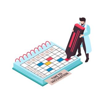 Composizione isometrica del colore della vaccinazione con medico maschio che fa segni nel calendario