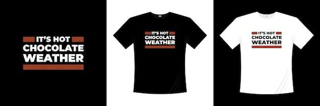 È il design della maglietta tipografica del tempo della cioccolata calda