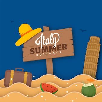 Insegna di vacanze estive dell'italia con la valigia, la fetta di anguria, la bevanda al cocco, la torre di pisa e le onde tagliate della carta su sfondo blu.
