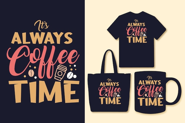È sempre l'ora del caffè caffè colorato tipografia citazioni design