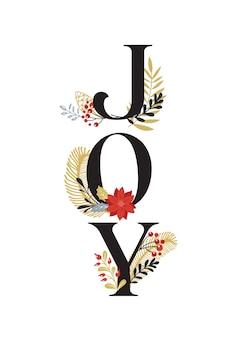Joy, merry christmas card con scritte su elegante floreale.