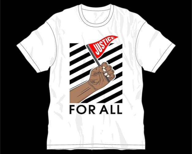 Giustizia per tutto il design della maglietta grafica vettoriale