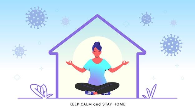 Mantieni la calma e resta a casa per prevenire il covid-19. illustrazione vettoriale piatta di una donna pacifica seduta nella posa del loto, che si rilassa a casa durante la quarantena o il tempo di autoisolamento. banner di assistenza sanitaria di concetto