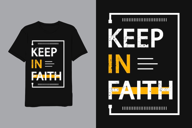 Keep in faith lettering desing per camicia