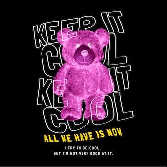 Keep it cool slogan con bambola orso a colori invertiti su sfondo nero