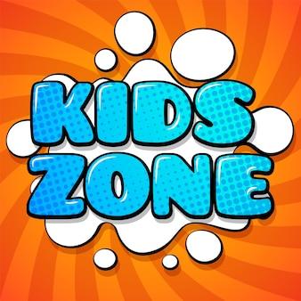 Tessera zona bambini. parole colorate dei cartoni animati su sfondo divertente design del logo astratto per la stanza dei giochi del bambino