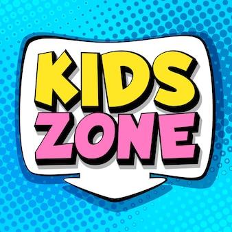 Zona bambini. simbolo della stanza dei giochi e del parco giochi a scuola o al parco, design colorato di banner di cartoni animati isolati