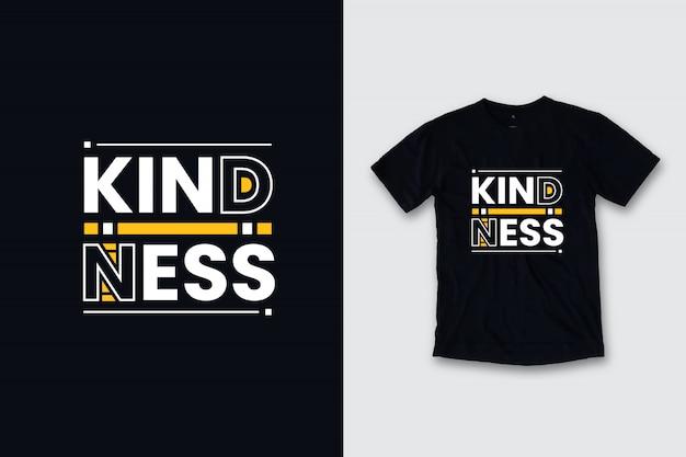 Gentilezza citazioni moderne t-shirt design Vettore Premium