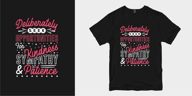 Gentilezza t-shirt design cita slogan tipografia. parole ispiratrici motivazionali