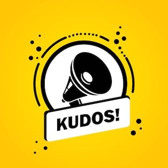 Complimenti. megafono con l'insegna della bolla di discorso di kudos. altoparlante. etichetta per affari, marketing e pubblicità. vettore su sfondo isolato. eps 10
