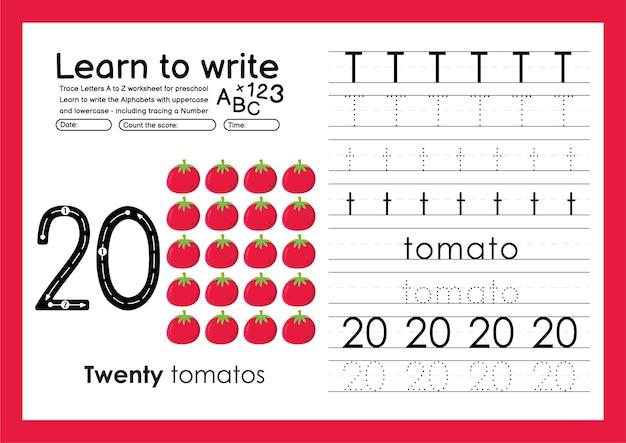 Impara a scrivere il foglio di lavoro per tracciare l'alfabeto e tracciare i numeri con t tomato