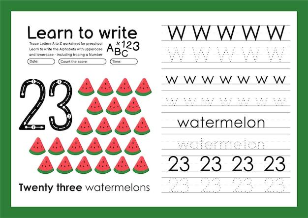 Impara a scrivere fogli di lavoro per la tracciatura dell'alfabeto e numeri di tracciamento con w anguria