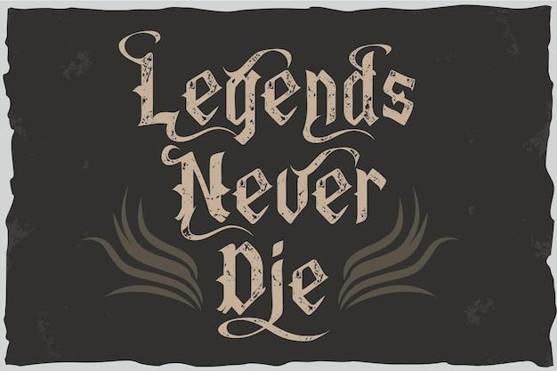 La leggenda non muore mai - disegno delle lettere