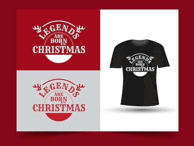 Le leggende nascono nel design della maglietta con citazioni motivazionali natalizie