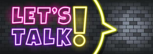 Parliamo di testo al neon sullo sfondo di pietra. parliamo. per affari, marketing e pubblicità. vettore su sfondo isolato. env 10.