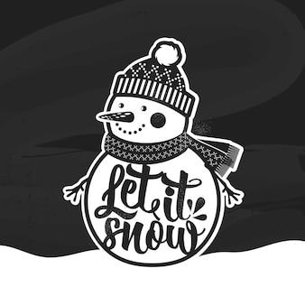 Let it snow poster retrò di natale con pupazzo di neve questa illustrazione può essere utilizzata come biglietto di auguri